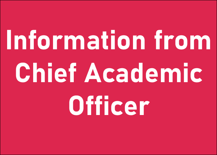 Information from Chief Academic Officer